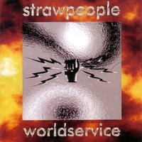 World Service — Strawpeople