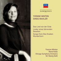 Yvonne Minton Sings Mahler — Georg Solti, Chicago Symphony Orchestra, Rene Kollo, Yvonne Minton