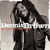 The Complete A&M Years — Dennis Brown
