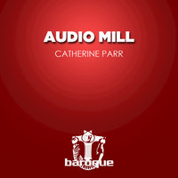 Catherine Parr — Audio Mill