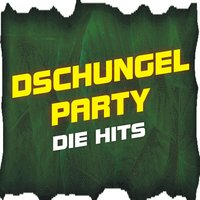 Dschungel Party! Die Hits — сборник