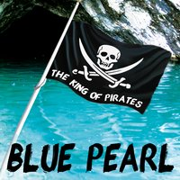 Blue Pearl (The Lost Island) — The King Of Pirates