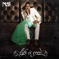 Life Is Good — Nas