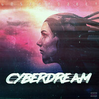 CYBERDREAM — Lost Project