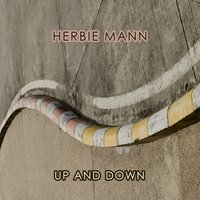 Up And Down — Herbie Mann & The Bill Evans Trio