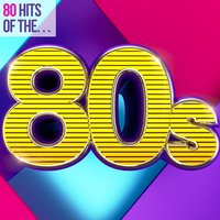 80 Hits of the 80s — сборник
