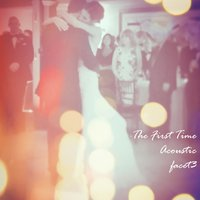 The First Time — Facet 3, Niki Parker