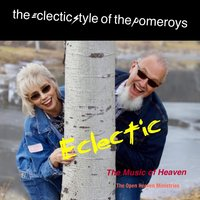 Eclectic: The Music of Heaven — The Pomeroy's