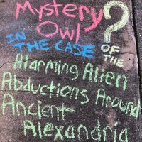 Alarming Alien Abductions Around Ancient Alexandria — Mystery Owl