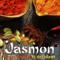 From Orient to Occident — Jasmon