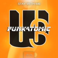 Stay with Me — Funkatomic, Claudio Caccini