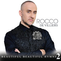 Beautiful Beautiful Hymns 2 — Rocco De Villiers