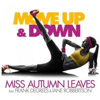 Move up & Down — Miss Autumn Leaves
