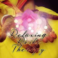 Relaxing Reiki Therapy – Calming Music, Healing Touch, Life Force, Music Therapy, Spirituality, Entrainment — Reiki Healing Unit