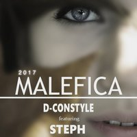 Malefica — Steph, D-Constyle