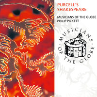 Purcell's Shakespeare — Philip Pickett, Musicians Of The Globe
