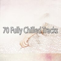 70 Fully Chilled Tracks — Relax Musica Zen Club