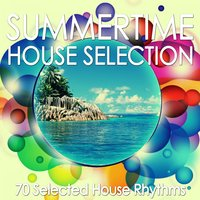 Summertime House Selection — сборник