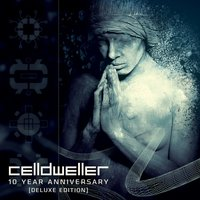 Celldweller 10 Year Anniversary — Celldweller