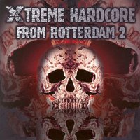 Xtreme Hardcore from Rotterdam, Vol. 2 — сборник