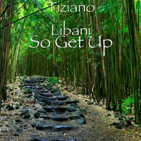 So Get Up — Tiziano Libani