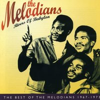 Rivers of Babylon: The Best of The Melodians 1967-1973 — The Melodians