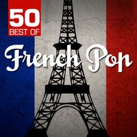 50 Best of French Pop — Chateau Pop