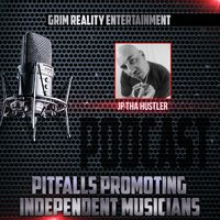 Podcast: Pitfalls Promoting Independent Musicians — Grim Reality Entertainment