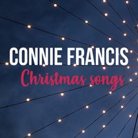 Christmas Songs — Connie Francis