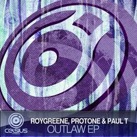 Outlaw EP — Roygreen & Protone, Paul T