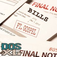 Bills (Keep Piling Up) — Gospel, Dos XL