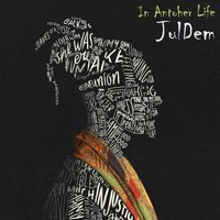 In Another Life — JulDem