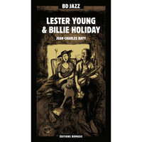 BD Music Presents Lester Young & Billie Holiday — Billie Holiday, Lester Young