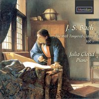 Bach: The Well Tempered Clavier, Vol. 1 — Julia Cload, Иоганн Себастьян Бах