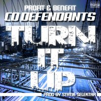 Turn It Up — Statik Selektah, Co Defendants