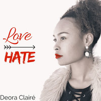Love over Hate — Deora Clairé
