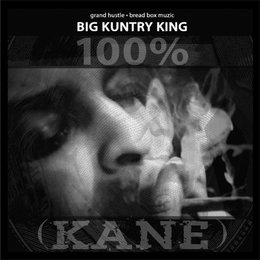 100% (KANE) — Big Kuntry King