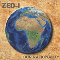 Our Nationality — Zed-I