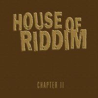 Chapter 2 — House Of Riddim