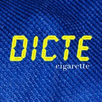 Cigarette — Dicte