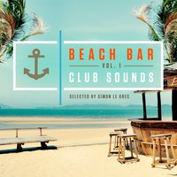 Beach Bar, Club Sounds Vol.1 — сборник