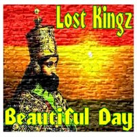 Beautiful Day — Lost Kingz