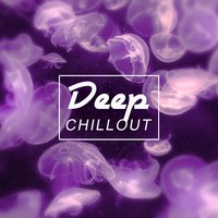 Deep Chillout - Ocean of Relax, Pure Chill Out, Happy Love, Chill Out Party — сборник
