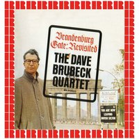 Brandenburg Gate: Revisited — The Dave Brubeck Quartet And His Orchestra