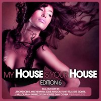 My House Is Your House, Edition 6 — сборник