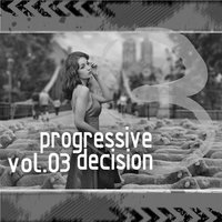 Progressive Decision Vol.03 — сборник
