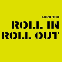 Roll in Roll Out — Lord TCO