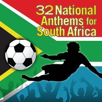 32 National Anthems for South Africa — The Worldsound Orchestra