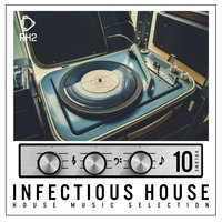 Infectious House, Vol. 10 — сборник