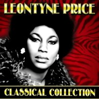 Classical Collection — Leontyne Price
